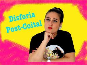 Disforia Post-Coital